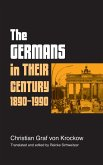 The Germans in Their Century, 1890-1990