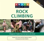 Rock Climbing: A Beginner's Guide: From the Gym to the Rocks