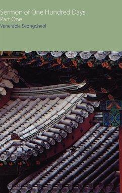 Sermon of One Hundred Days, Part One - Seongcheol, Venerable