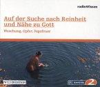 Auf der Suche nach Reinheit und Nähe zu Gott - Waschung, Opfer, Fegefeuer, 1 Audio-CD
