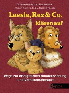 Lassie, Rex & Co. klären auf - Piturru, Pasquale; Weigand, Eiko