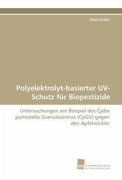 Polyelektrolyt-basierter UV-Schutz für Biopestizide