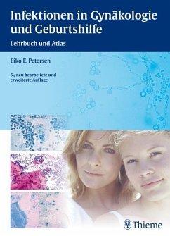 Infektionen in Gynäkologie und Geburtshilfe - Petersen, Eiko E.