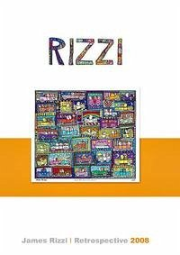 James Rizzi - Retrospective 2008
