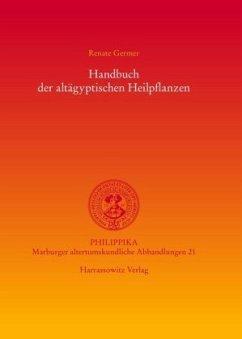 Handbuch der altägyptischen Heilpflanzen