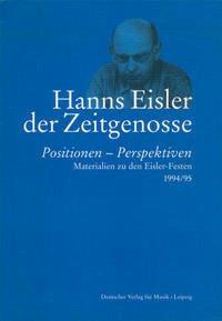 Hanns Eisler, der Zeitgenosse
