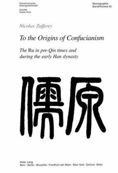 To the Origins of Confucianism - Zufferey, Nicolas