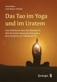 Das Tao im Yoga und im Ur-Atem