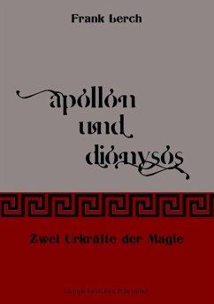 Apollon und Dionysos - Lerch, Frank