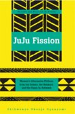 Juju Fission