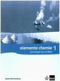 Elemente Chemie - Ausgabe Baden-Württemberg G8 / Schülerbuch Band 1 - Baden-Württemberg. Klasse 8-10