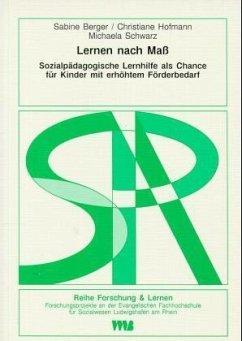 Lernen nach Maß - Berger, Sabine; Hofmann, Christiane; Schwarz, Michaela