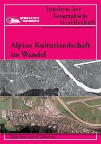 Alpine Kulturlandschaft im Wandel