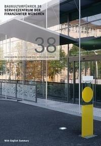 Baukulturführer 38 - Servicezentrum der Finanzämter München