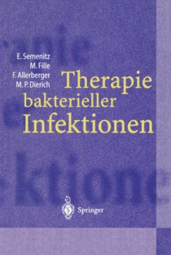 Therapie bakterieller Infektionen - Allerberger, Franz; Dierich, Paul; Fille, Manfred; Semenitz, Erich