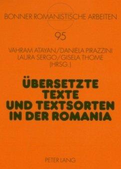 Übersetzte Texte und Textsorten in der Romania