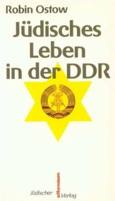 Jüdisches Leben in der DDR - Ostow, Robin
