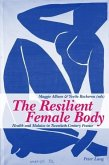 The Resilient Female Body