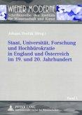 Staat, Universität, Forschung und Hochbürokratie in England und Österreich im 19. und 20. Jahrhundert
