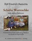 Schulze Worreschke und andere Rubener