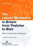 The Labour Movement in Britain from Thatcher to Blair