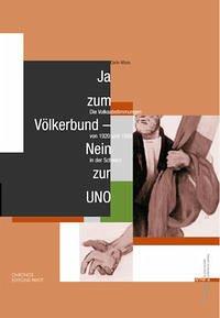 Ja zum Völkerbund - Nein zur UNO - Moos, Carlo