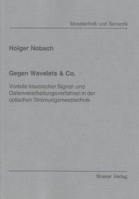 Gegen Wavelets & Co. - Nobach, Holger