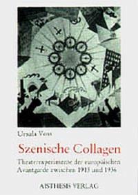 Szenische Collagen - Voss, Ursula