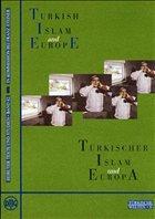 Turkish Islam and Europe /Türkischer Islam und Europa
