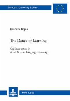The Dance of Learning - Regan, Jeannette
