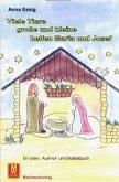 Viele Tiere, grosse und kleine helfen Maria und Josef