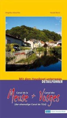 Meuse und Vosges (Canal de l´Est): Mit dem Haus...