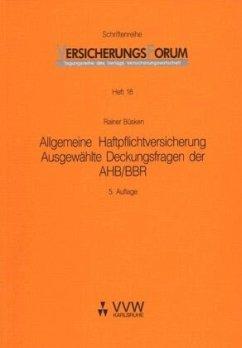 Allgemeine Haftpflichtversicherung - Büsken, Rainer