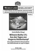 Wilhelm Riefler (+): Aus den Tagen von Ungarns Heldenkampf