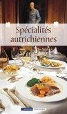 Spécialités autrichiennes / Österreichische Spezialitäten