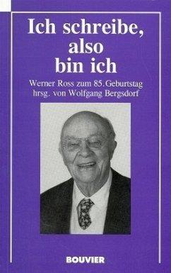 Ich schreibe, also bin ich - Bergsdorf, Wolfgang