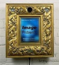 Image-Problem? Medienkunst und Performance im Kontext der Bilddiskussion