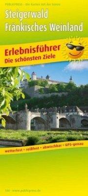 PublicPress Erlebnisführer Steigerwald - Fränkisches Weinland