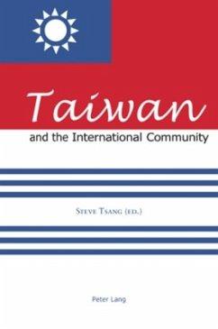 Taiwan and the International Community - Tsang, Steven