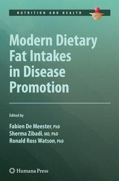 Modern Dietary Fat Intakes in Disease Promotion - Watson, Ronald Ross / De Meester, Fabien / Zibadi, Sherma (Hrsg.)
