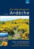 Die wilden Berge der Ardèche