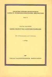 Georg Muffat zur Aufführungspraxis