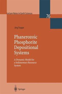 Phanerozoic Phosphorite Depositional Systems - Trappe, Jörg