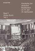 Drittes Reich / Geschichte des deutschen Buchhandels im 19. und 20. Jahrhundert Bd.3/1