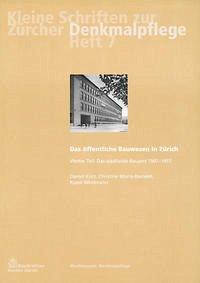 Das öffentliche Bauwesen in Zürich, 1798-1958. Set / Das öffentliche Bauwesen in Zürich, 1798-1958. Set