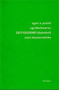 'grellschwarz' ZEITGEGEND/bahnhof
