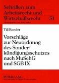 Vorschläge zur Neuordnung des Sonderkündigungsschutzes nach MuSchG und SGB IX
