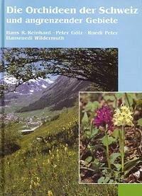 Die Orchideen der Schweiz und angrenzender Gebiete