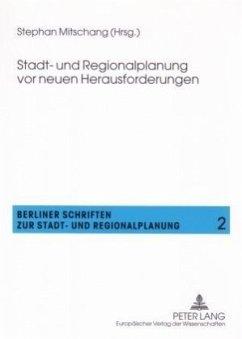 Stadt- und Regionalplanung vor neuen Herausforderungen