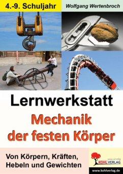 Lernwerkstatt Mechanik der festen Körper - Wertenbroch, Wolfgang